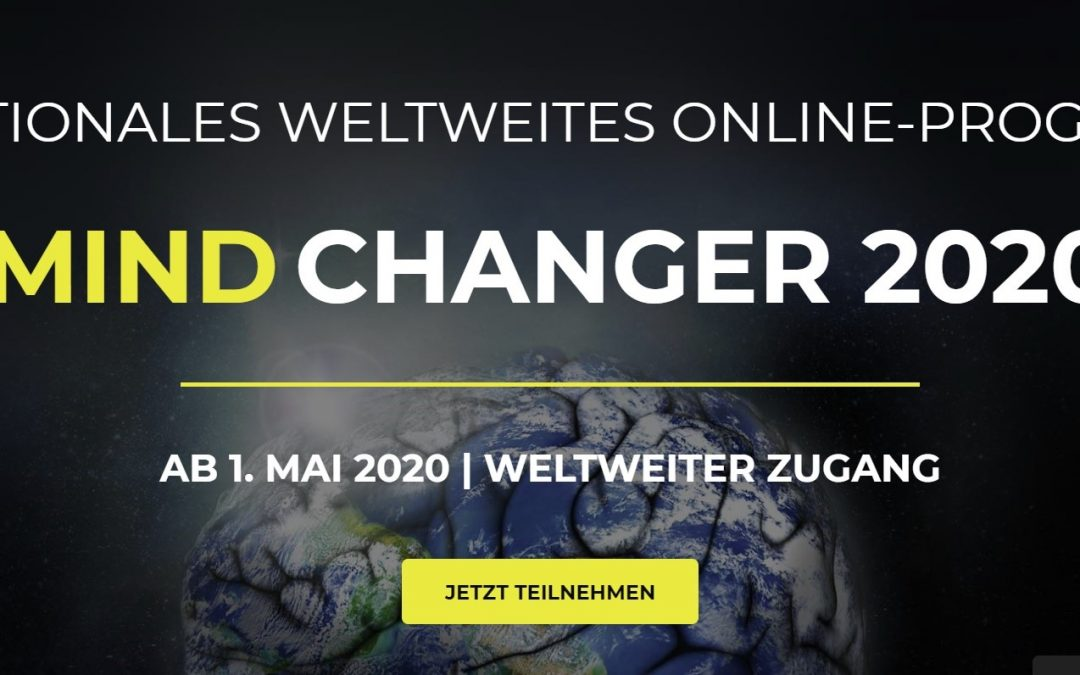 Mind Changer 2020 – Online Welt Kongress