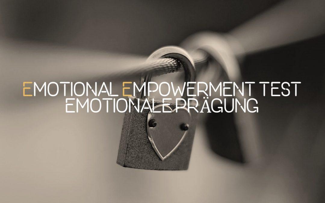 Wie ist deine emotionale Prägung?